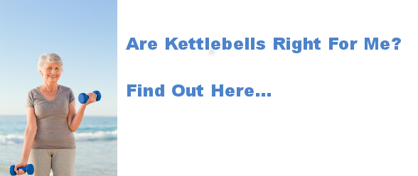 Are Kettlebells Right For Me?